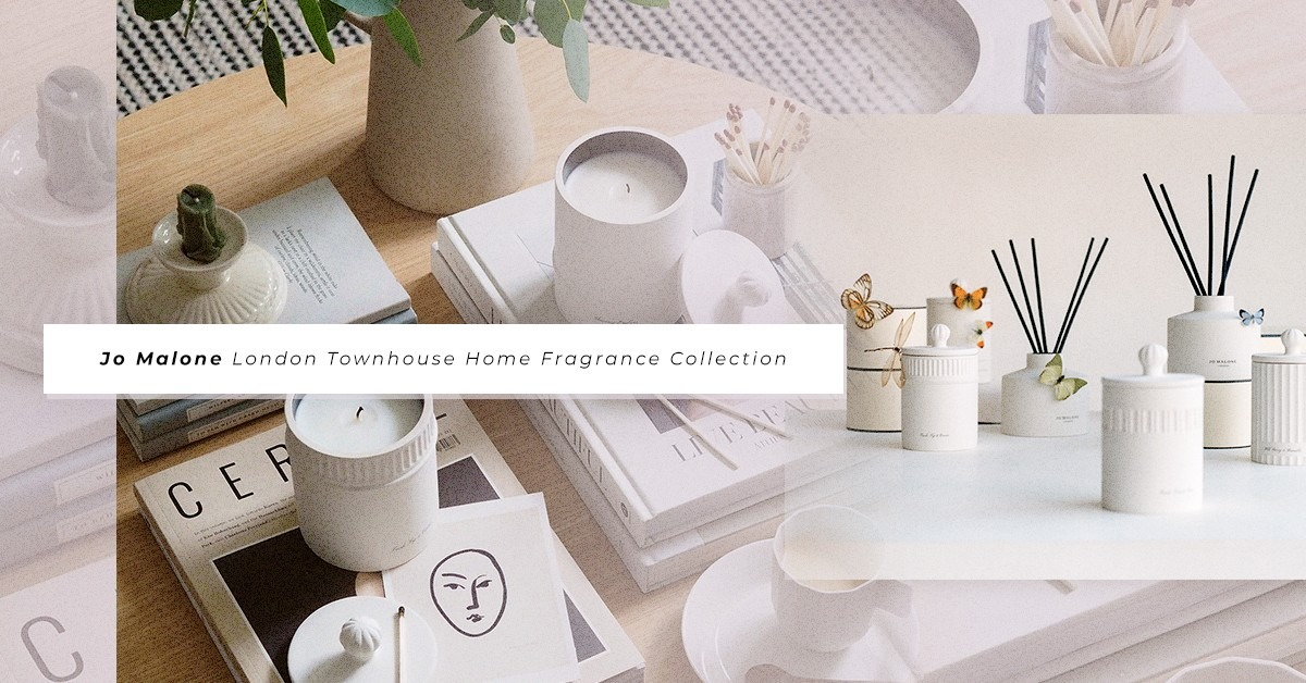香氛迷必收藏!Jo Malone Townhouse白瓷工藝居室系列,為家居添上獨一無二的精緻英倫清香!